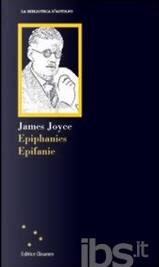 Epiphanies - Epifanie by James Joyce