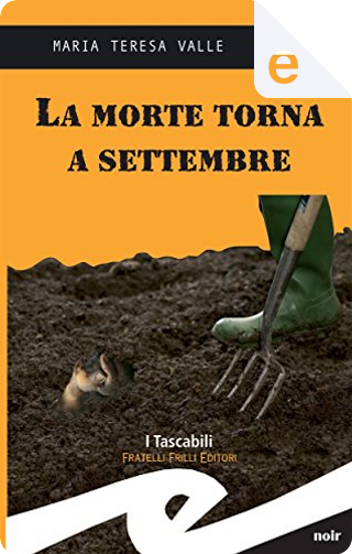 La morte torna a settembre by Maria Teresa Valle