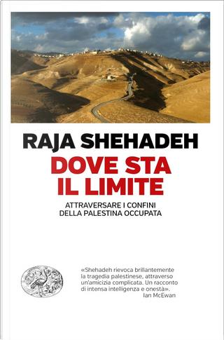 Dove sta il limite by Raja Shehadeh