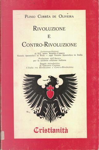 Rivoluzione e contro-rivoluzione by Plinio Corrêa de Oliveira