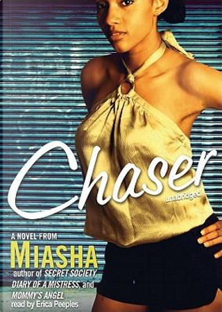 Chaser by MIASHA