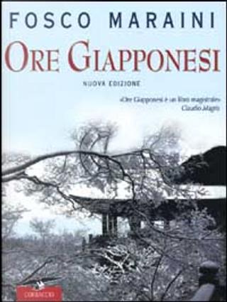 Ore giapponesi by Fosco Maraini