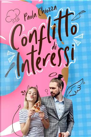 Conflitto di interessi by Paola Chiozza