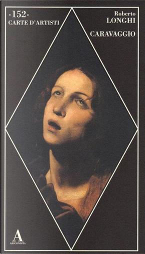 Caravaggio by Roberto Longhi