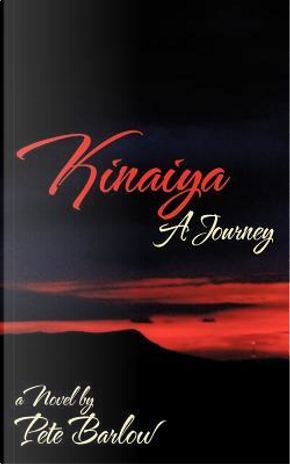 Kinaiya by Pete Barlow
