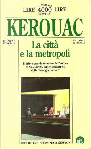 La città e la metropoli by Jack Kerouac
