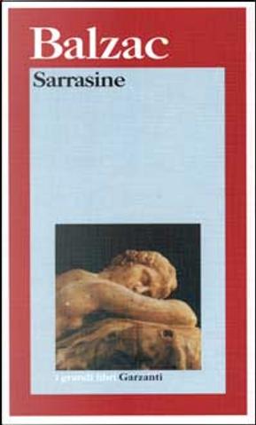 Sarrasine by Honore de Balzac