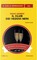 Il club dei Vedovi Neri by Isaac Asimov