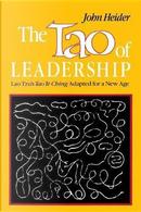 The Tao of Leadership by John Heider