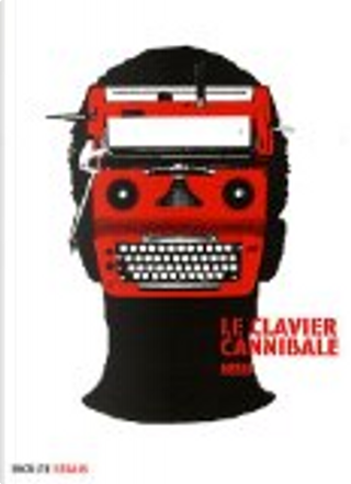 Le clavier cannibale by Claro
