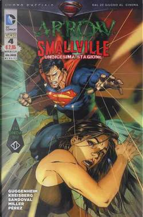 Arrow/Smallville n. 4 by Andrew Kreisberg, Brian Q. Miller, Marc Guggenheim, Pere Perez