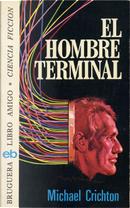 El hombre terminal by Michael Crichton