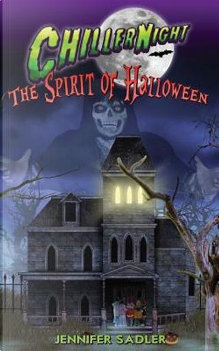 Spirit of Halloween by Jennifer Saddler