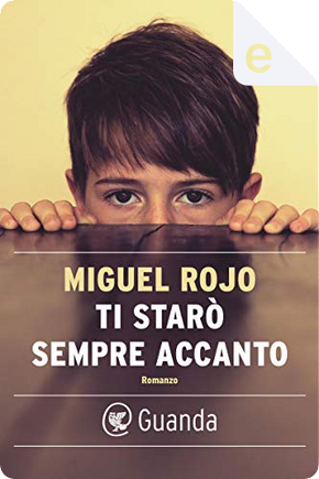 Ti starò sempre accanto by Miguel Rojo