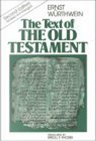 The Text of the Old Testament by Ernst Wurthwein