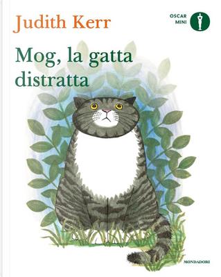Mog, la gatta distratta by Judith Kerr