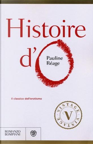 Histoire d'O by Pauline Réage