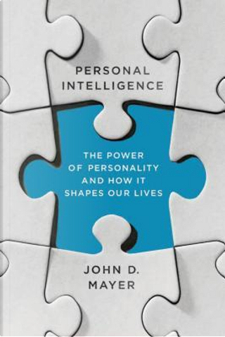 Personal Intelligence by John D. Mayer