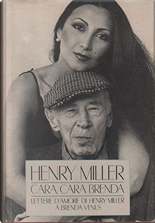 Cara, cara Brenda by Henry Miller