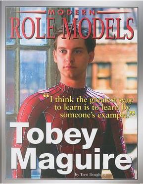 Tobey McGuire by Terri Dougherty