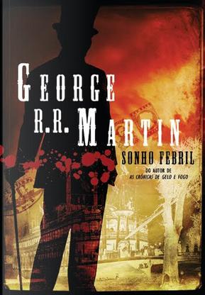 Sonho Febril by George R.R. Martin