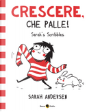 Crescere, che palle! by Sarah Andersen