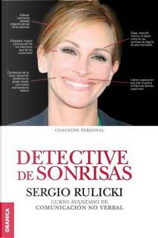 Detective de sonrisas by Sergio Rulicki