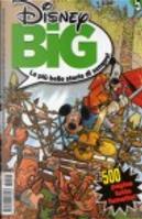 Disney BIG n. 5 by Agnese Fedeli, Carlo Chendi, Corrado Mastantuono, Gaja Arrighini, Giampiero Ubezio, Giuseppe Perego, Luigi Piras, Osvaldo Pavese, Valerio Held