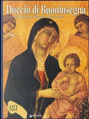 Duccio di Buoninsegna by Giovanna Ragionieri, Luciano Bellosi