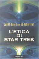 L'etica di Star Trek by Ed Robertson, Judy Barad