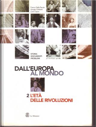 Dall'Europa al mondo. by Carlo Capra, Franco Della Peruta, Giorgio Chittolini