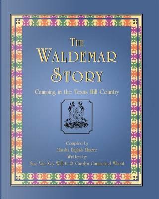 The Waldemar Story by Sue Van Noy Willett