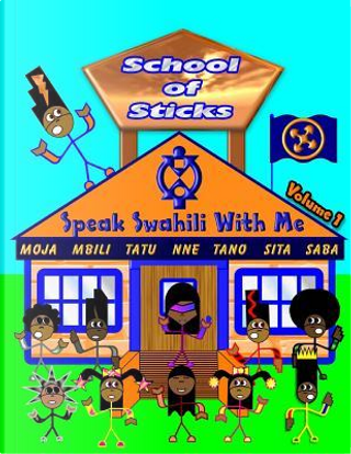 Speak Swahili With Me by Shad Thompson