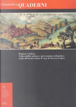 Regione Umbria: vulnerabilità urbana e prevenzione urbanistica degli effetti del sisma by