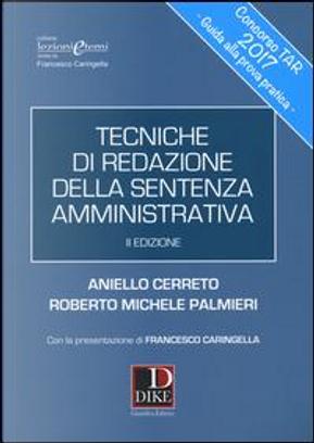 Tecniche di redazione della sentenza amministrativa by Aniello Cerreto