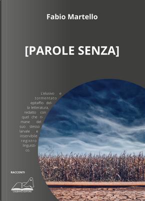 [Parole senza] by Fabio Martello