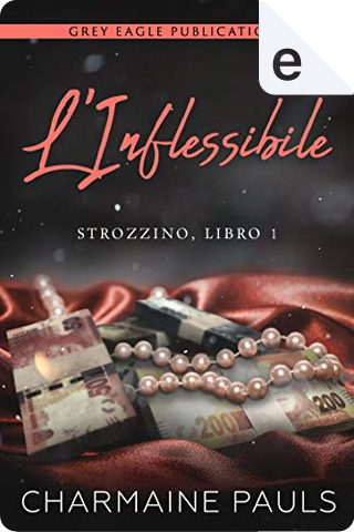 L'inflessibile by Charmaine Pauls