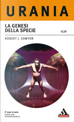 La genesi della specie by Robert J. Sawyer