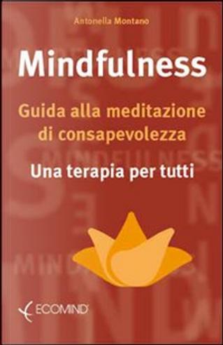 Mindfulness by Antonella Montano