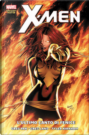 X-Men: l'ultimo canto di Fenice by Greg Pak