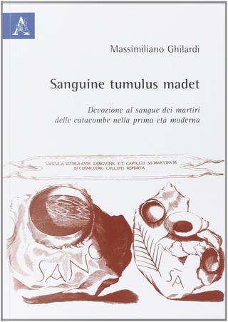 Sanguine tumulus madet by Massimiliano Ghilardi