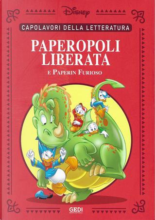 Paperopoli liberata by Giorgio Bordini, Guido Martina, Luciano Bottaro