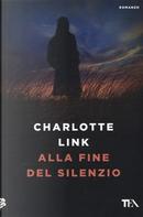 Alla fine del silenzio by Charlotte Link