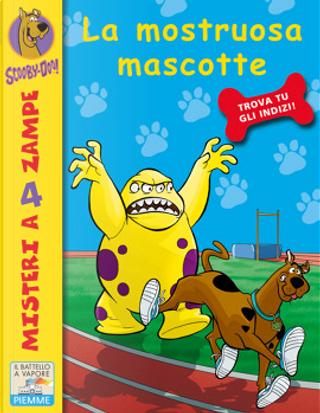La mostruosa mascotte. Scooby-Doo! by Cristina Brambilla