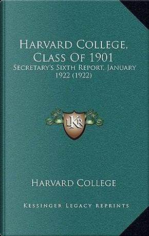 Harvard College, Class of 1901 by Harvard College