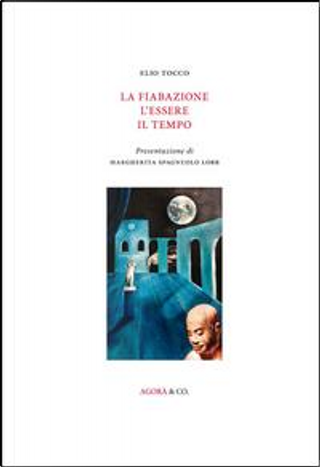 La fiabazione l'essere il tempo by Elio Tocco