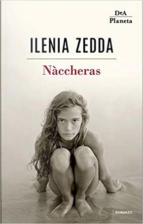 Nàccheras by Ilenia Zedda