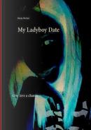 My Ladyboy Date by heinz Duthel
