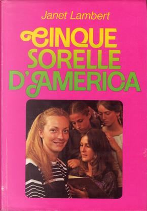 Cinque sorelle d'America by Janet Lambert