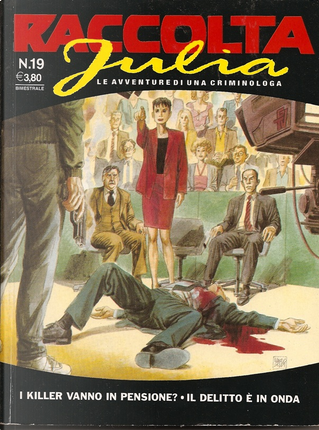 Raccolta Julia n. 19 by Alberto Macagno, Claudio Piccoli, Giancarlo Berardi, Giancarlo Caracuzzo, Giuseppe De Nardo, Maurizio Mantero